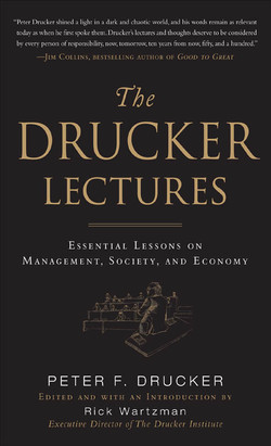 The Drucker Lectures: Essential Lessons on Management, Society and Economy (Audio Book)