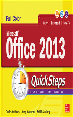 Microsoft® Office 2013 QuickSteps, 3rd Edition