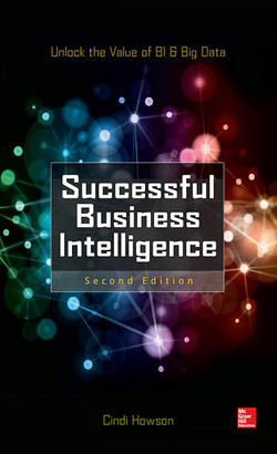 Successful Business Intelligence, Second Edition, 2nd Edition