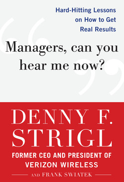 Managers, Can You Hear Me Now?: Hard-Hitting Lessons on How to Get Real Results (Audio Book)