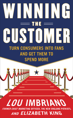 Winning the Customer: Turn Consumers into Fans and Get Them to Spend More (Audio Book)