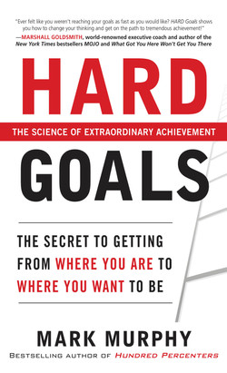 Hard Goals : The Secret to Getting from Where You Are to Where You Want to Be (Audio Book)