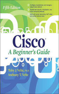 Cisco A Beginner's Guide, Fifth Edition, 5th Edition