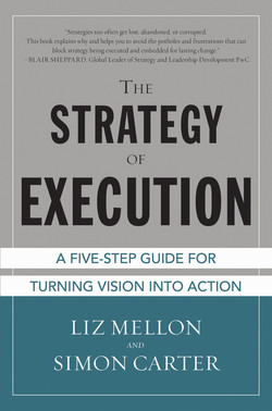The Strategy of Execution: A Five Step Guide for Turning Vision into Action