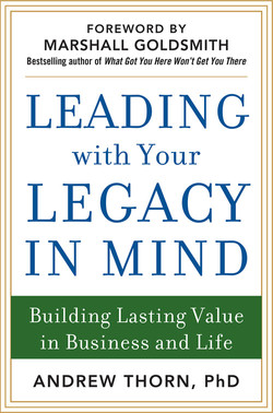 Leading with Your Legacy in Mind: Building Lasting Value in Business and Life