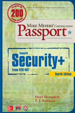 Mike Meyers' CompTIA Security+ Certification Passport, Fourth Edition (Exam SY0-401), 4th Edition