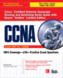 CCNA Cisco Certified Network Associate Routing and Switching Study Guide with Boson NetSim Limited Edition (Exam 200-101, ICND2)