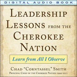 Leadership Lessons from the Cherokee Nation: Learn from All I Observe (Audio Book)