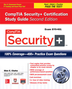 CompTIA Security+ Certification Study Guide, Second Edition (Exam SY0-401), 2nd Edition