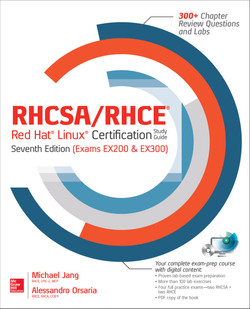 RHCSA/RHCE Red Hat Linux Certification Study Guide, Seventh Edition (Exams EX200 & EX300), 7th Edition