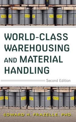 World-Class Warehousing and Material Handling, 2E, 2nd Edition