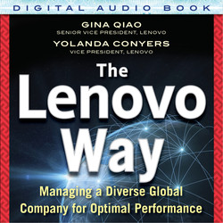 The Lenovo Way: Managing a Diverse Global Company for Optimal Performance (Audio Book)
