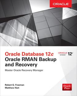 Oracle Database 12c Oracle RMAN Backup & Recovery