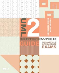 UML 2 Certification Guide