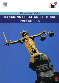 Managing Legal and Ethical Principles Revised Edition