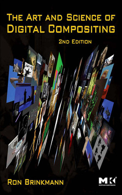 The Art and Science of Digital Compositing, 2nd Edition