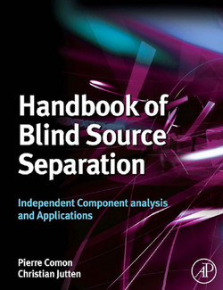 Handbook of Blind Source Separation