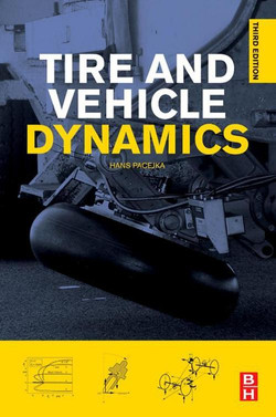 Tire and Vehicle Dynamics, 3rd Edition