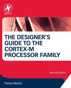 The Designer's Guide to the Cortex-M Processor Family, 2nd Edition