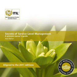 Secrets of Service Level Management A Process Owners Guide