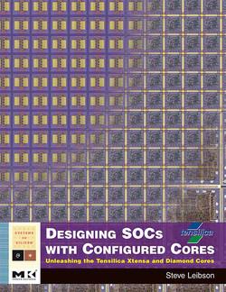 Designing SOCs with Configured Cores