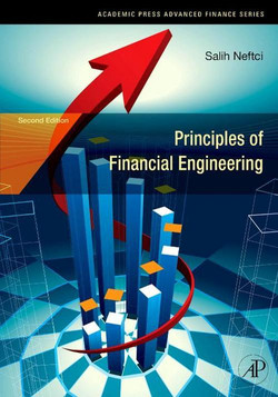 Principles of Financial Engineering, 2nd Edition