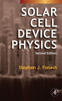 Solar Cell Device Physics, 2nd Edition