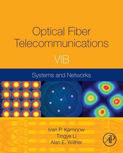 Optical Fiber Telecommunications Volume VIB, 6th Edition