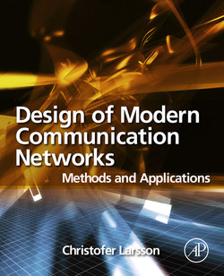 Design of Modern Communication Networks