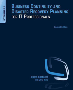 Business Continuity and Disaster Recovery Planning for IT Professionals, 2nd Edition