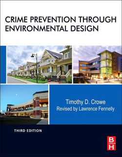 Crime Prevention Through Environmental Design, 3rd Edition