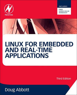 Linux for Embedded and Real-time Applications, 3rd Edition
