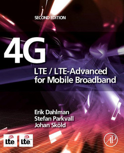 4G: LTE/LTE-Advanced for Mobile Broadband, 2nd Edition