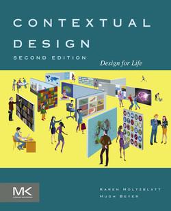 Contextual Design, 2nd Edition