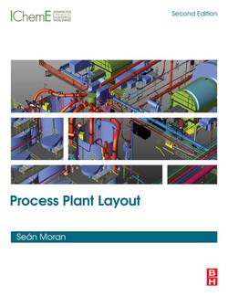 Process Plant Layout, 2nd Edition