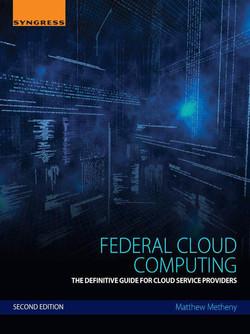 Federal Cloud Computing, 2nd Edition