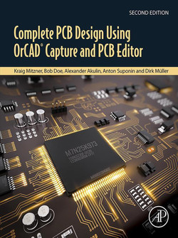 Complete PCB Design Using OrCAD Capture and PCB Editor, 2nd Edition