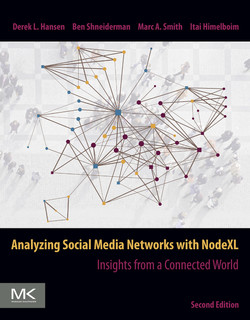 Analyzing Social Media Networks with NodeXL, 2nd Edition