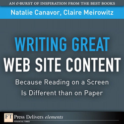 Writing Great Web Site Content: Because Reading on a Screen Is Different than on Paper