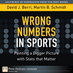 Wrong Numbers in Sports: Painting a Bigger Picture with Stats that Matter