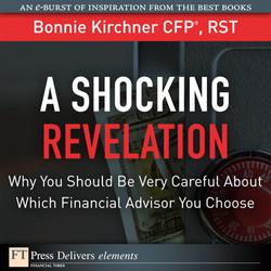 A Shocking Revelation: Why You Should Be Very Careful About Which Financial Advisor You Choose