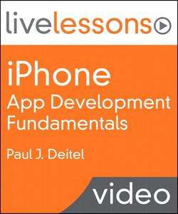 iPhone App Development Fundamentals LiveLessons