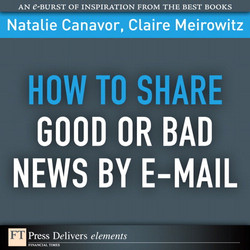 How to Share Good or Bad News by E-mail