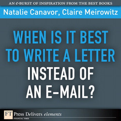 When Is It Best to Write a Letter Instead of an E-mail?
