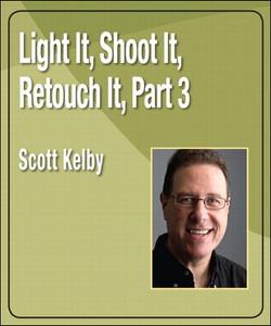 Light It, Shoot It, Retouch It, Part 3