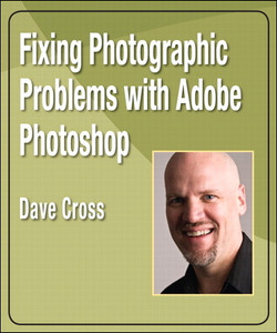 Fixing Photographic Problems with Adobe Photoshop