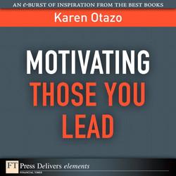 Motivating Those You Lead