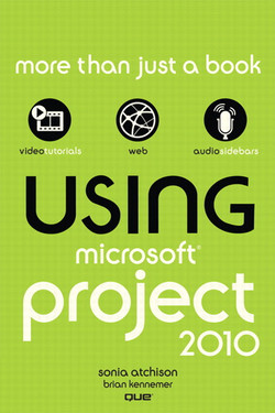 Using Microsoft® Project 2010