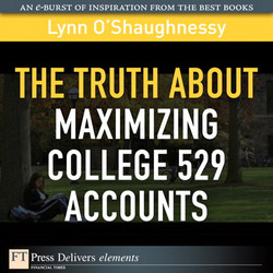 The Truth About Maximizing College 529 Accounts