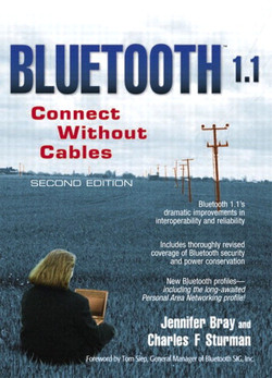 Bluetooth™: Connect Without Cables